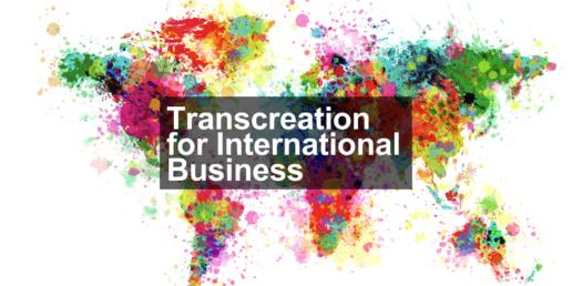 Transcreation for International Business