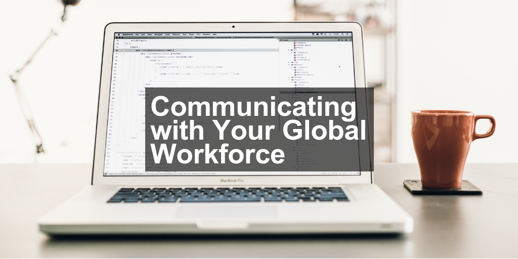 Communicating with Your Global Workforce